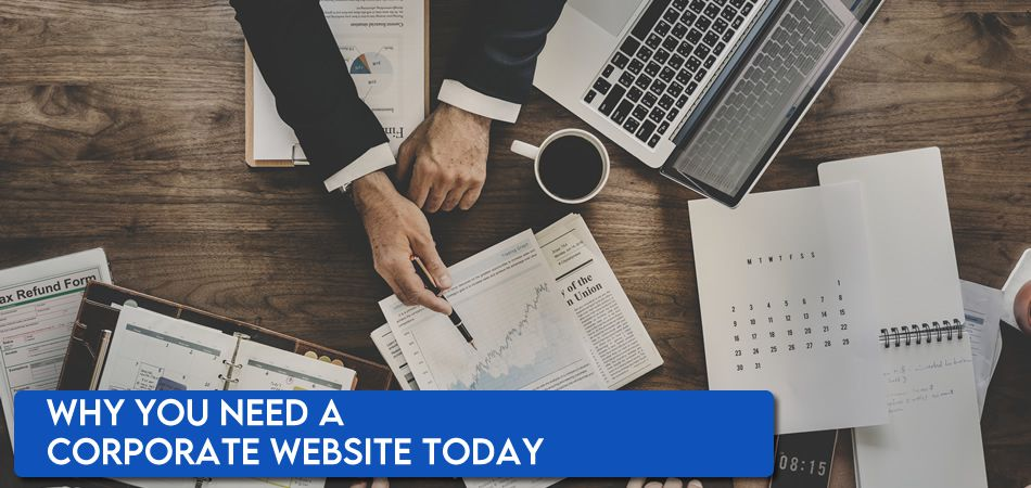 Why you need a corporate website.
